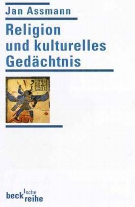 Religion und kulturelles Gedächtnis. Zehn Studien.