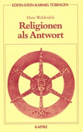 Religionen als Antwort