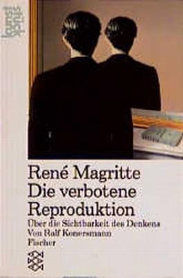 Rene Magritte 'Die verbotene Reproduktion'