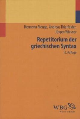 Repetitorium der griechischen Syntax