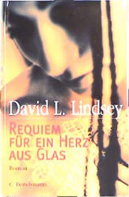 Requiem für ein Herz aus Glas