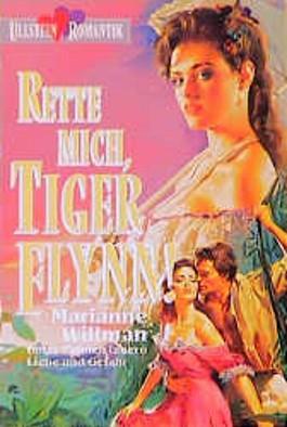 Rette mich, Tiger Flynn!