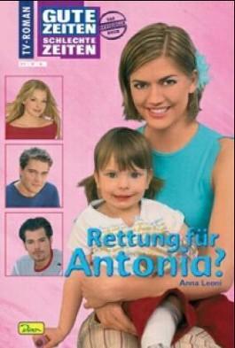 Rettung für Antonia?