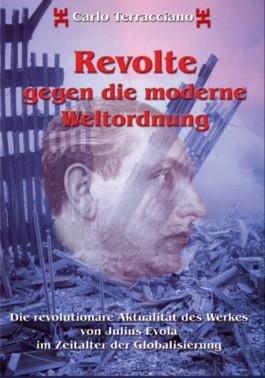 Revolte gegen die moderne Weltordnung