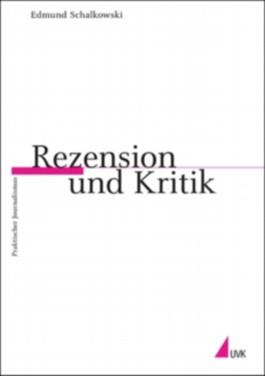 Rezension und Kritik