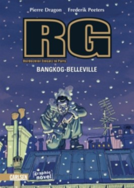 RG - Verdeckter Einsatz in Paris, Band 2: Bangkok-Belleville