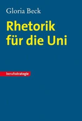 Rhetorik für die Uni