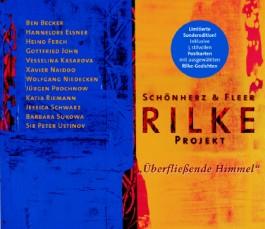 Rilke Projekt, Überfließende Himmel