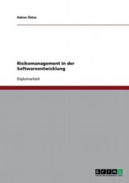 Risikomanagement in der Softwareentwicklung