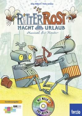 Ritter Rost macht Urlaub