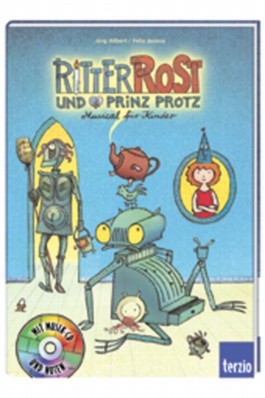 Ritter Rost und Prinz Protz