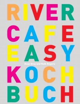 River Cafe Kochbuch easy