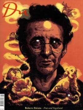 Roberto Bolano - Poet und Vagabund