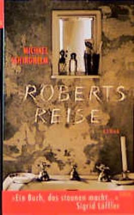 Roberts Reise