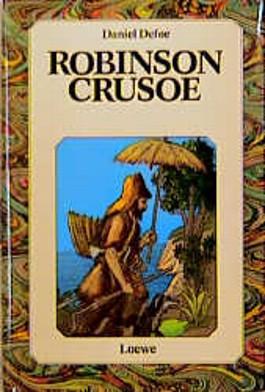 Robinson Crusoe. ( Ab 10 J.)