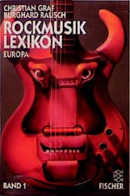 Rockmusiklexikon Europa. Bd.1