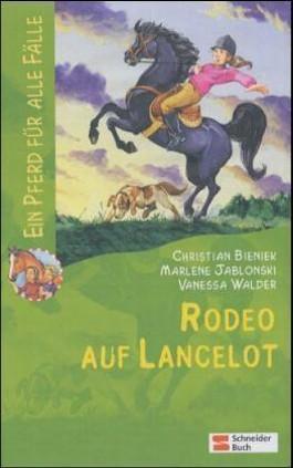 Rodeo auf Lancelot