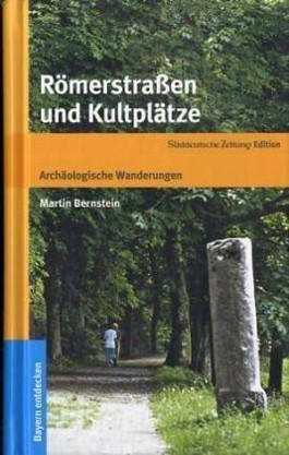 Römerstraßen und Kultplätze