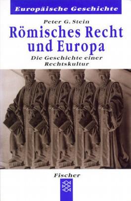 Römisches Recht und Europa