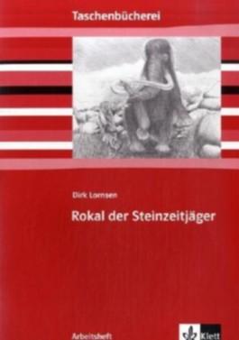 Rokal der Steinzeitjäger