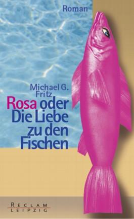 Rosa oder die Liebe zu den Fischen