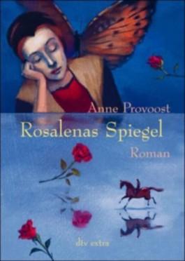 Rosalenas Spiegel