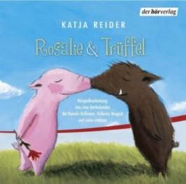 Rosalie & Trüffel / Herr Jasper & Frau Kühnlein suchen das Glück