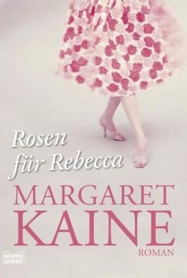 Rosen für Rebecca