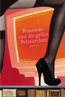 Rousseau und die geilen Pelztierchen