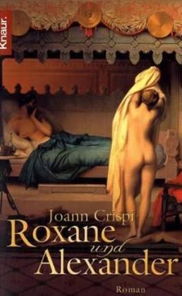 Roxane und Alexander