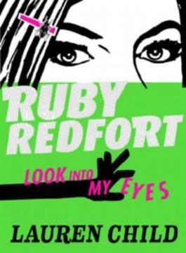 Ruby Redfort - Look Into My Eyes