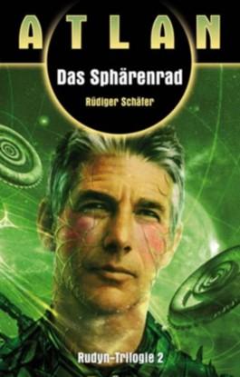 Rudyn-Trilogie / Das Sphärenrad (Rudyn-Trilogie 2/3)