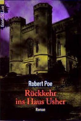 Robert Poe - Rückkehr ins Haus Usher