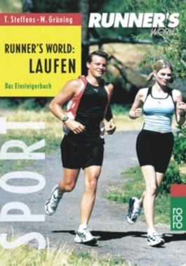 Runner's World: Laufen. Das Einsteigerbuch