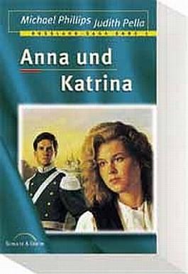 Russland-Saga Bd. 1: Anna und Katrina