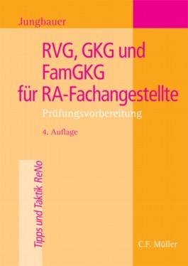 RVG, GKG und FamGKG für RA-Fachangestellte