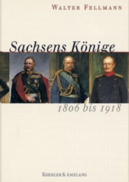 Sachsens Könige