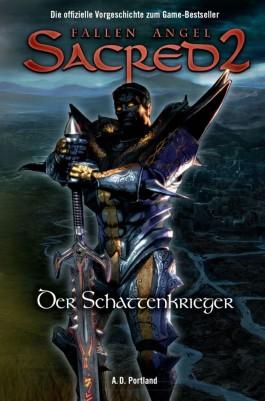 Sacred 2. Fallen Angel. Die offizielle Vorgeschichte zum Game-Bestseller