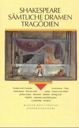 Sämtliche Dramen in drei Bänden / Band III: Tragödien