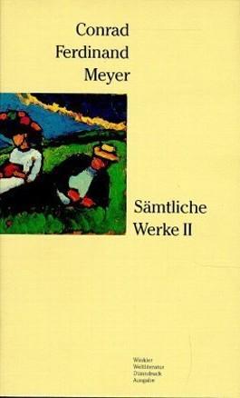 Sämtliche Werke / Band II: Gedichte/Verserzählungen/Fragmente/Vermischte Schriften