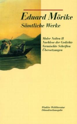 Sämtliche Werke / Band II: Maler Nolten (Neufassung) u.a.