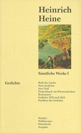 Sämtliche Werke in vier Einzelbänden. Nach dem Text der Ausgabe letzter Hand / Band I: Gedichte