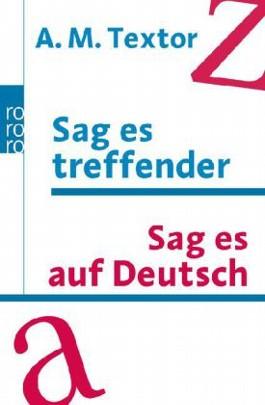 Sag es treffender. Sag es auf Deutsch