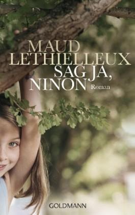 Sag ja, Ninon