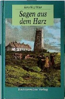 Sagen aus dem Harz