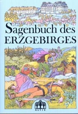 Sagenbuch des Erzgebirges
