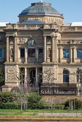 Sammlungsführer Städel Museum