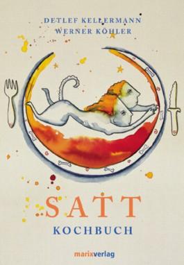Satt - Das Kochbuch