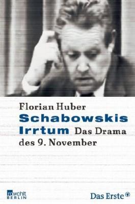 Schabowskis Irrtum