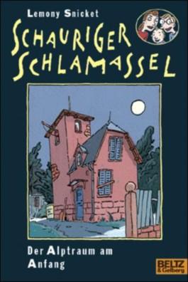 Schauriger Schlamassel. Bd.1
